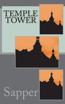 Temple Tower by Sapper