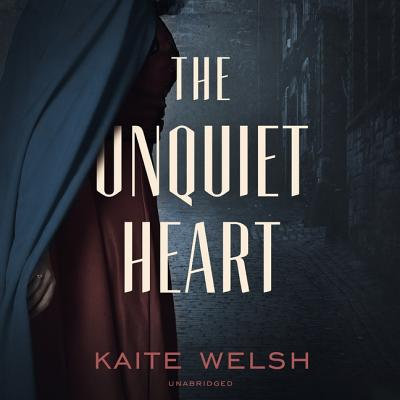The Unquiet Heart by Kaite Welsh
