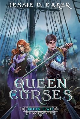 Queen of Curses: (The Coren Hart Chronicles Book 2) by Jessie D. Eaker