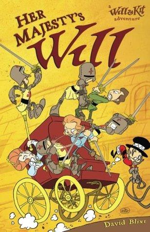 Her Majesty's Will: A Novel of Will & Kit by Jay P. Fosgitt, David Blixt