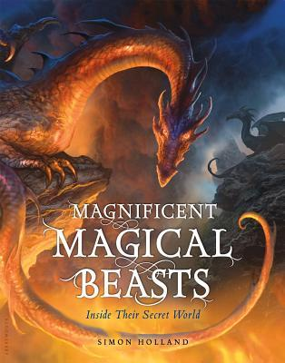 A Miscellany of Magical Beasts by Simon Holland, Kev Walker, David Wyatt