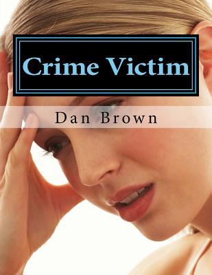 crime victim by Dan Brown