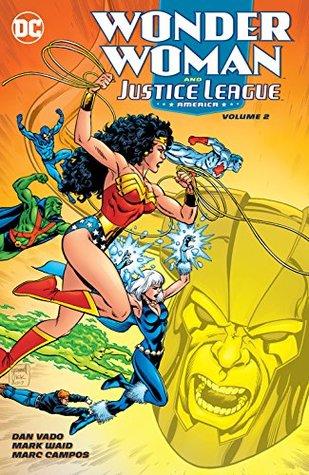 Wonder Woman and the Justice League America Vol. 2 by Sal Velluto, Mark Waid, Dan Vado, Ken Branch, Gerard Jones, Chuck Wojtkiewicz, Marc Campos