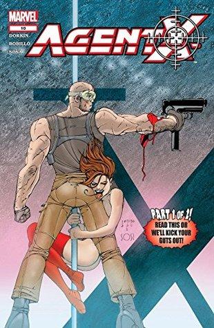Agent X #10 by Juan Bobillo, Marcelo Sosa, Evan Dorkin