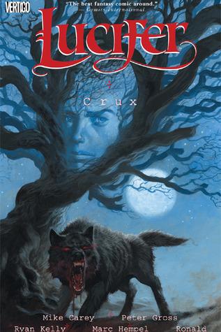 Lucifer, Vol. 9: Crux by Peter Gross, Marc Hempel, Ryan Kelly, Mike Carey, Ron Wimberly