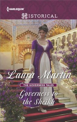 Governess to the Sheikh by Laura Martin