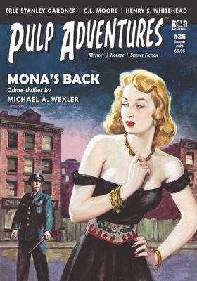 Pulp Adventures #36: Mona's Back by Erle Stanley Gardner, Charles Boeckman, E. C. Tubb