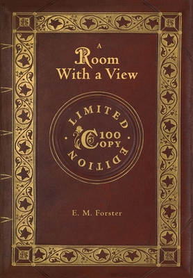 A Room with a View (100 Copy Limited Edition) by E. M. Forster
