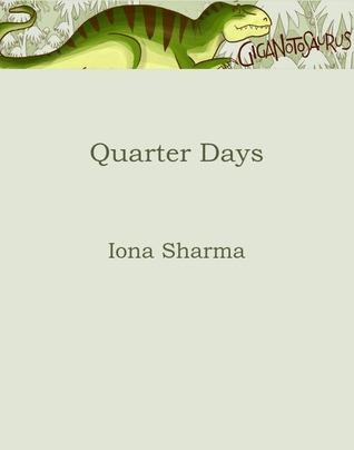Quarter Days by Iona Sharma