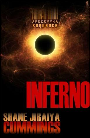 Apocrypha Sequence: Inferno by Shane Jiraiya Cummings