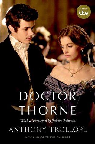 Doctor Thorne by Simon Dentith, Anthony Trollope, Julian Fellowes