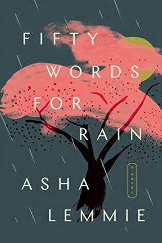 Fifty Words for Rain by Asha Lemmie