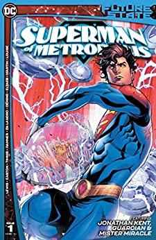 Future State: Superman of Metropolis #1 by John Timms, Valentine De Landro, Cully Hamner, Michael Avon Oeming, Gabe Eltaeb, Brandon Easton, Sean Lewis