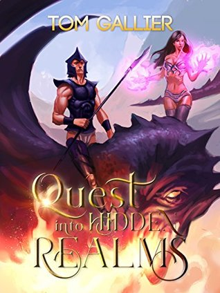 Quest into Hidden Realms by Tom Gallier