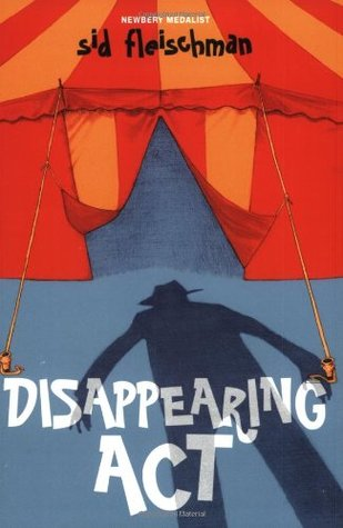 Disappearing Act by Sid Fleischman, Chad Beckerman
