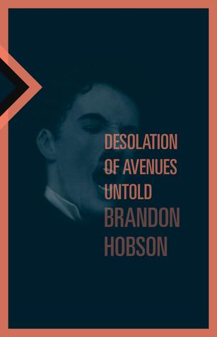 Desolation of Avenues Untold by Brandon Hobson