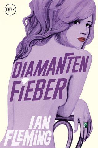 Diamantenfieber by Ian Fleming