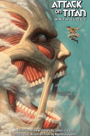 Attack on Titan Anthology by Gail Simone, Scott Snyder, Jeanine Schaefer