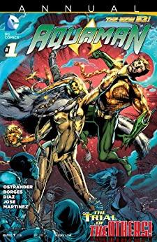Aquaman (2011-) Annual #1 by John Ostrander