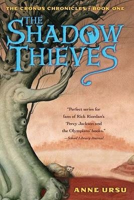 The Shadow Thieves by Anne Ursu