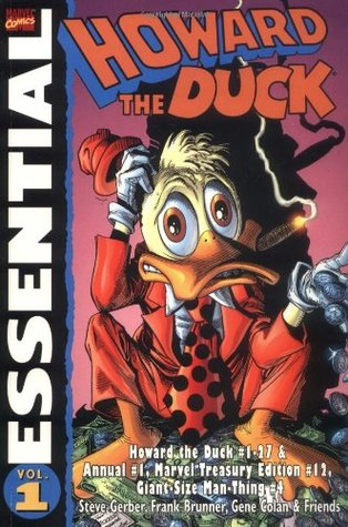 Essential Howard the Duck, Vol. 1 by Frank Brunner, Carmine Infantino, Val Mayerik, John Buscema, Gene Colan, Steve Gerber, Sal Buscema