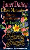 A Spring Bouquet (4-in-1) by Janet Dailey, Debbie Macomber, Ann Lafarge, Rebecca Brandewyne, Jo Beverley