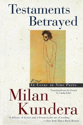 Testaments Betrayed: An Essay in Nine Parts by Milan Kundera, فروغ پوریاوری, Linda Asher