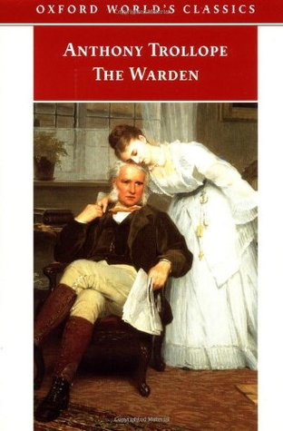 The Warden by Anthony Trollope, David Skilton, Robin Gilmour