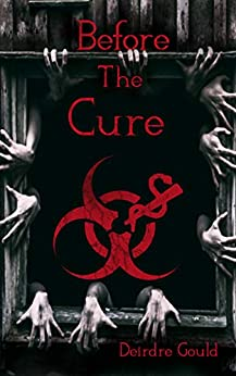 Before the Cure by Deirdre Gould