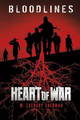 Heart of War by M. Zachary Sherman