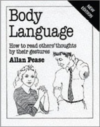 Body Language: How to Read Others' Thoughts by Their Gestures by Allan Pease, John Chandler