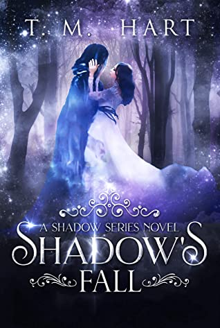 Shadow's Fall by T.M. Hart