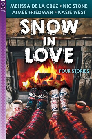 Snow in Love by Aimee Friedman, Nic Stone, Kasie West, Melissa de la Cruz