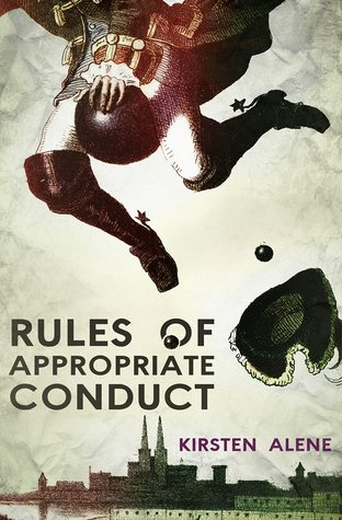 Rules of Appropriate Conduct by Kirsten Alene