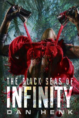 The Black Seas of Infinity by Dan Henk