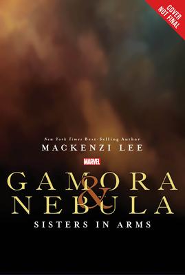 Gamora & Nebula: An Untitled Marvel YA Novel by Mackenzi Lee, Jenny Frison