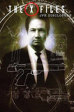 The X-Files: JFK Disclosure by Denton J. Tipton, Menton3