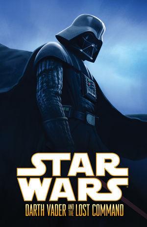 Star Wars: Darth Vader and the Lost Command by Wes Dzioba, Rick Leonardi, W. Haden Blackman, Dan Green