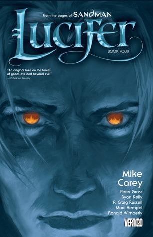 Lucifer, Book Four by Peter Gross, P. Craig Russell, Marc Hempel, Ryan Kelly, Mike Carey, Ron Wimberly
