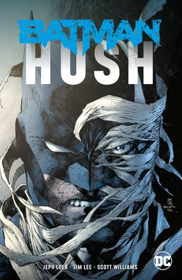 Batman: Hush (New Edition) by Jeph Loeb