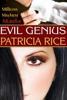 Evil Genius: Family Genius Mystery #1 by Patricia Rice