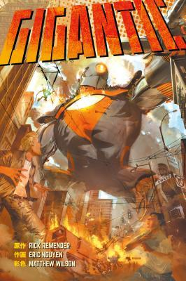 Gigantic Library Edition by Rick Remender, Eric Nguyen