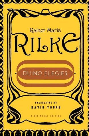 Duino Elegies by David Young, Rainer Maria Rilke