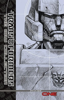 Transformers: The IDW Collection, Volume 1 by Marcelo Matere, Robby Musso, M.D. Bright, E.J. Su, Alex Milne, Simon Furman, Shane McCarthy, Nick Roche, Eric Holmes, Casey Coller