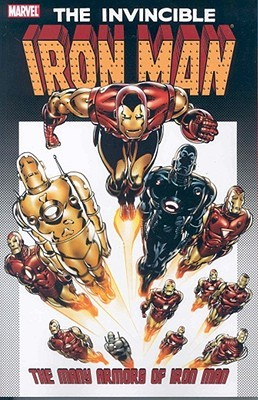 Iron Man: The Many Armors of Iron Man by Dennis O'Neil, Barry Windsor-Smith, Bob Layton, David Michelinie, M.D. Bright, Roy Thomas, Joe Brozowski