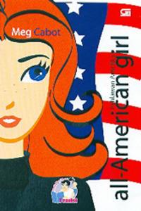 All-American Girl: Pahlawan Amerika by Meg Cabot, Monica Dwi Chresnayani