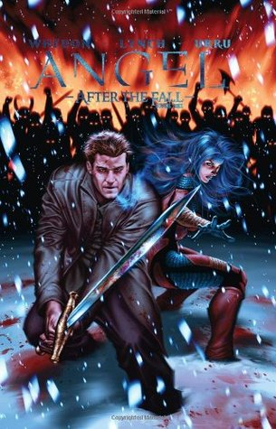 Angel: After the Fall, Volume 3 by Brian Lynch, Stephen Mooney, David Messina, Nick Runge, Joss Whedon