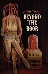 Beyond the Door by Jeffrey Thomas