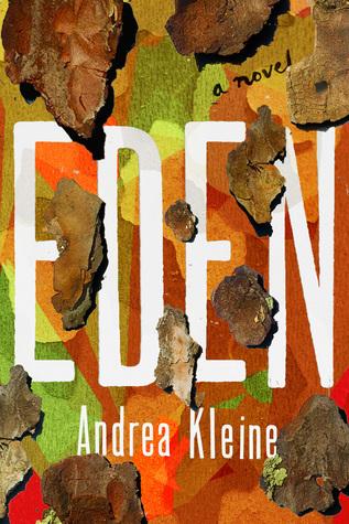 Eden by Andrea Kleine