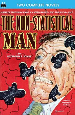 Non-Statistical Man, The & Mission From Mars by Raymond F. Jones, Rick Conroy
